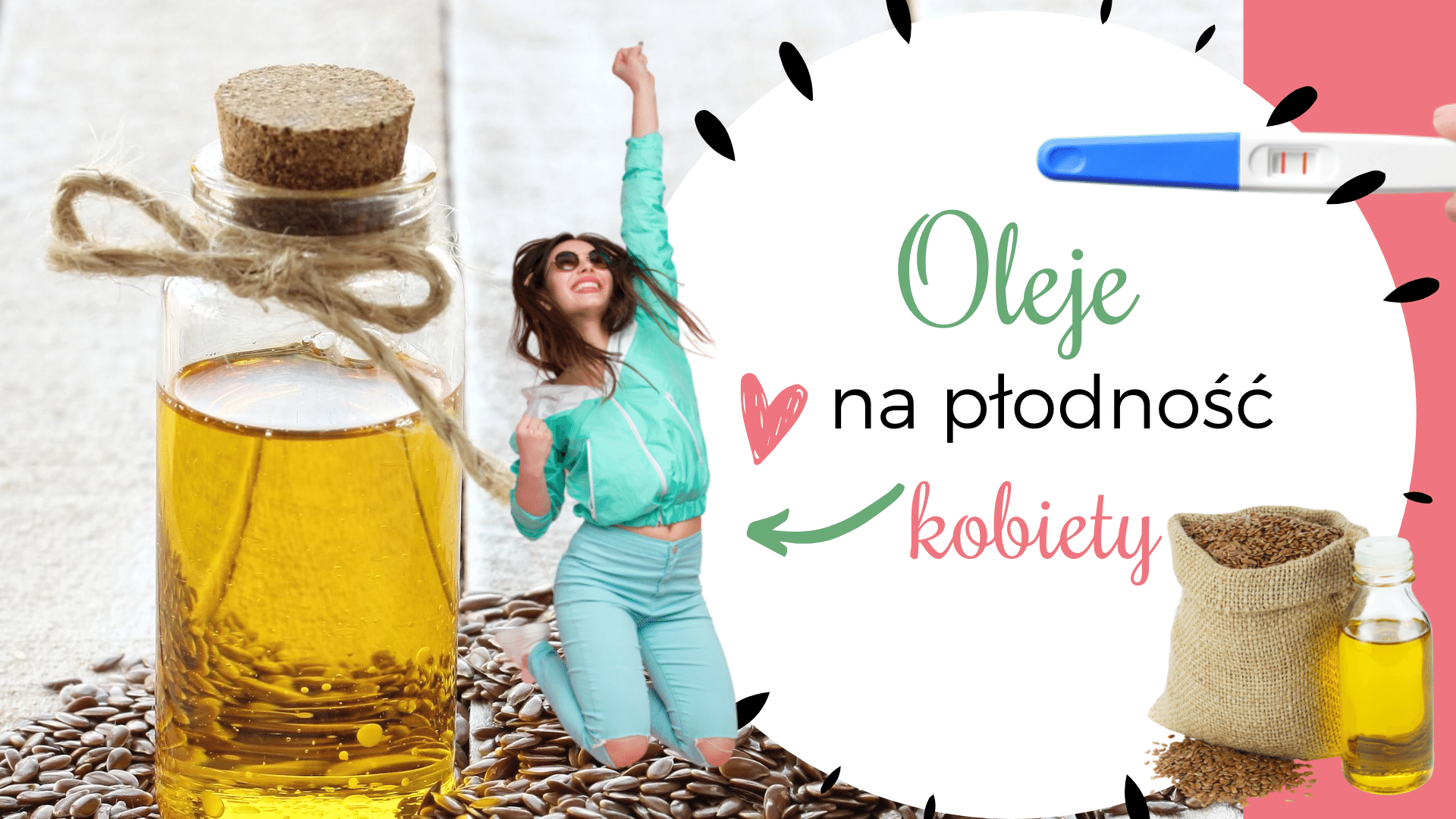 Oleje na płodność kobiety
